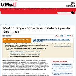 M2M : Orange connecte les cafetières pro de Nespresso