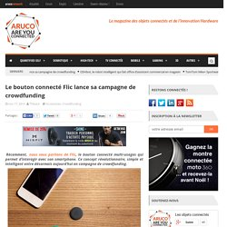 Le bouton connecté Flic lance sa campagne de crowdfunding