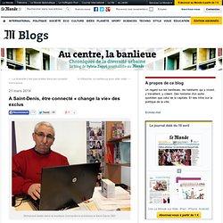 A Saint-Denis, être connecté « change la vie» des exclus