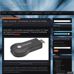 Objet connecté : Chromecast, le carton de l'année