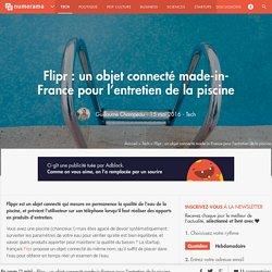 Flipr : un objet connecté made-in-France pour l'entretien de la piscine - Tech
