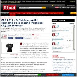 CES 2014 : D-Shirt, le maillot connecté de la société française Cityzen Sciences