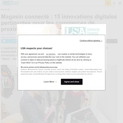 Magasin connecté : 15 innovations digitales...