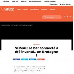 NDMAC, le bar connecté a été inventé... en Bretagne !