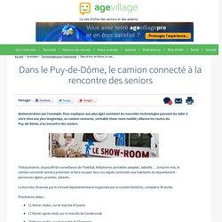 Dans le Puy-de-Dôme, le camion connecté à la rencontre des seniors - 06/02/17