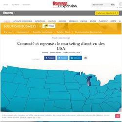 Connecté et repensé : le marketing direct vu des USA