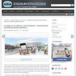 """Le Stade 2.0, ou l'ère du """"tout connecté"""""""