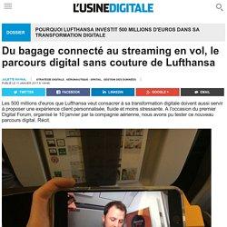 Du bagage connecté au streaming en vol, le parcours digital sans couture de Lufthansa