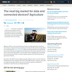 The next big market for data and connected devices? Agriculture