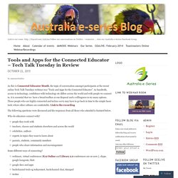 Tools and Apps for the Connected Educator – Tech Talk Tuesday in Review