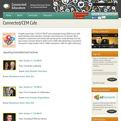Connected/CEM Cafe