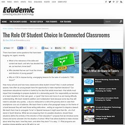The Role Of Student Choice In Connected Classrooms