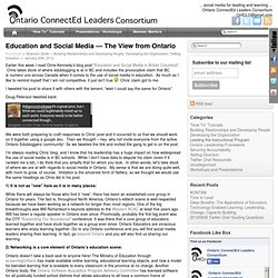 Ontario ConnectEd Leaders Consortium - Education and Social Media — The View from Ontario