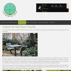 """Connected by Nature » Création de """"tiers-lieux"""" naturels"""