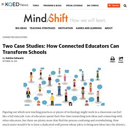 Two Case Studies: How Connected Educators Can Transform Schools