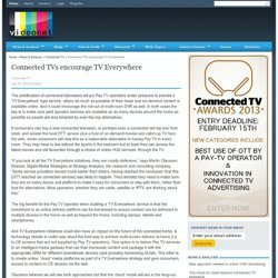 Videonet - news, blogs and analysis for the pay-tv industry - News and Analysis