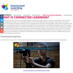 Why Connected Learning? - Connected Learning Alliance