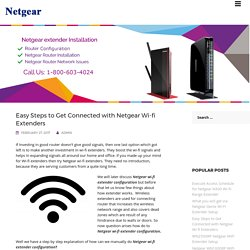 Easy Steps to Get Connected with Netgear Wi-fi Extenders