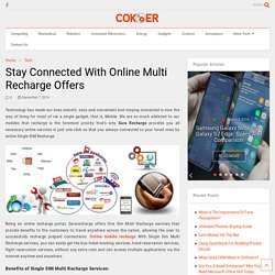 Stay Connected With Online Multi Recharge Offers
