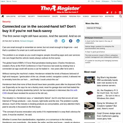 Connected car in the second-hand lot? Don't buy it if you're not hack-savvy