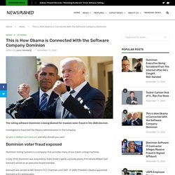 This is How Obama is Connected With the Software Company Dominion