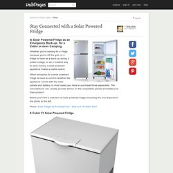Stay Connected with a Solar Powered Fridge