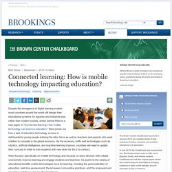 Connected learning: How is mobile technology impacting education?