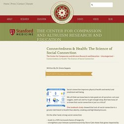 Connectedness & Health: The Science of Social Connection - The Center for Compassion and Altruism Research and Education