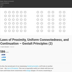 Laws of Proximity, Uniform Connectedness, and Continuation – Gestalt Principles (2)
