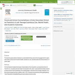 Social and School Connectedness in Early Secondary School as Predictors of Late Teenage Substance Use, Mental Health, and Academic Outcomes