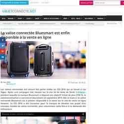 La valise connectée Bluesmart est enfin disponible à la vente en ligne