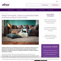 Maison connectée : choisir un prestataire fiable et sérieux va devenir plus simple