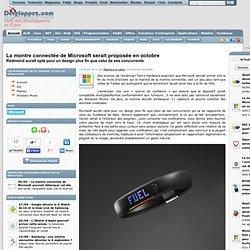 La montre connect e de Microsoft serait propos e en octobre, Redmond aurait opt pour un design plus fin que celui de ses concurrents