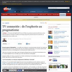 TV connectée: de l'euphorie au pragmatisme