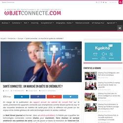 Santé connectée : un marché en quête de crédibilité ?