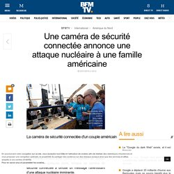 Une caméra annonce une attaque nucléaire - Valentine OSMONT