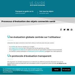 Le guide de la santé connectée - Processus d'évaluation des objets connectés santé