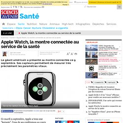Apple Watch, la montre connectée au service de la santé