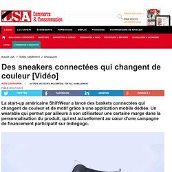 Des sneakers connectées qui changent de... - Textile, habillement