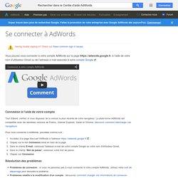 Se connecter à AdWords - Centre d'aide AdWords