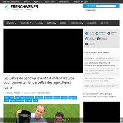 Les Lillois de Sencrop lèvent 1,4 million d'euros pour connecter les parcelles des agriculteurs