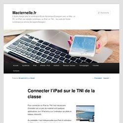 Connecter l'iPad sur le TNI de la classe