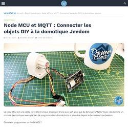 Node MCU et MQTT : Connecter les objets DIY à la domotique Jeedom