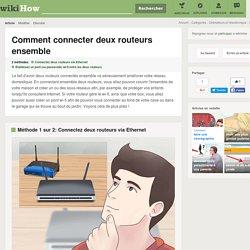 Comment connecter deux routeurs ensemble: 18 étapes