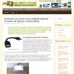 Connecter un clavier à une tablette Android et passer de Qwerty à Azerty [MAJ]