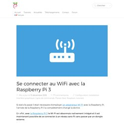 Se connecter au WiFi avec la Raspberry Pi 3