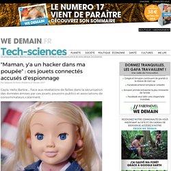 """""""Maman, y'a un hacker dans ma poupée"""" : ces jouets connectés accusés d'espionnage"""