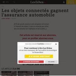 Les objets connectés gagnent l'assurance automobile - Les Echos