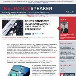 Objets connectés : quels enjeux pour l'assurance de personnes ?