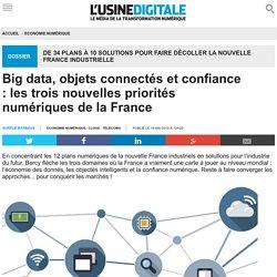 Big data, objets connectés et confiance : les trois nouvelles priorités numériques de la France